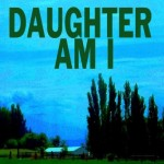 Daughter I Am by Pat Bertram