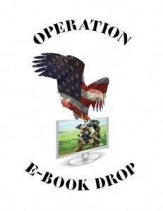 Operation E-Book Drop: Providing Our Troops with Free eBooks